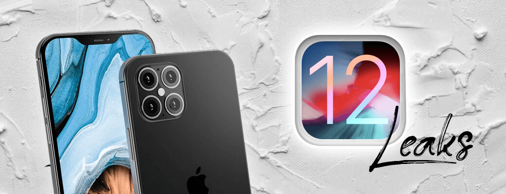 iPhone 12 Leaks are Already Doing the Rounds on the Internet